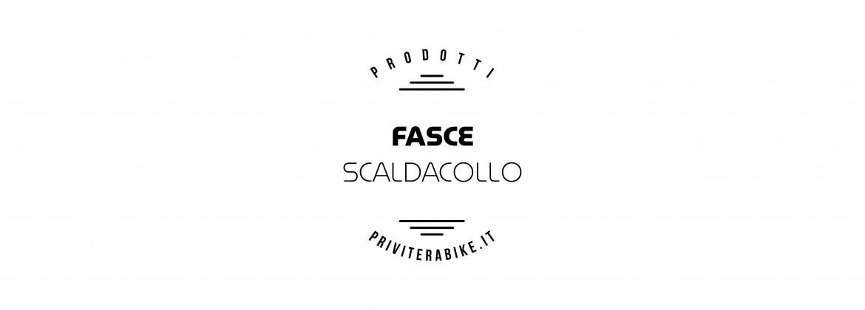 Fasce | Scaldacollo
