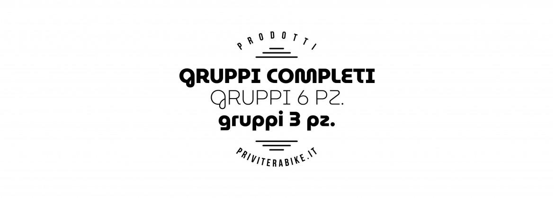 Gruppi completi   Gruppi 6Pz.   Gruppi 3Pz.