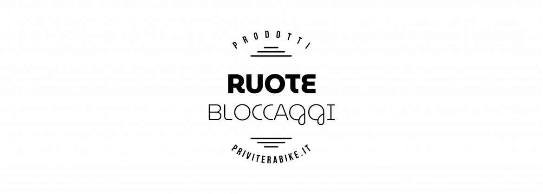 Ruote/Bloccaggi/Corpetti
